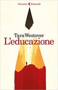 Educare al cambiamento – L'educazione di Tara Westover