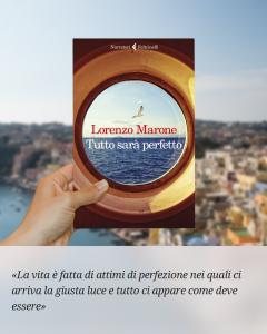 La perfezione secondo Lorenzo Marone: Tutto sarà perfetto