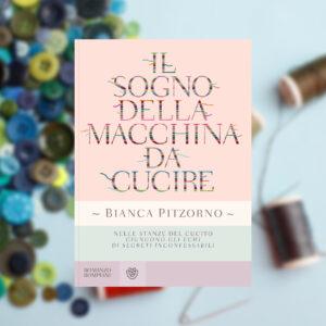 Il sogno della macchina da cucire di Bianca Pitzorno