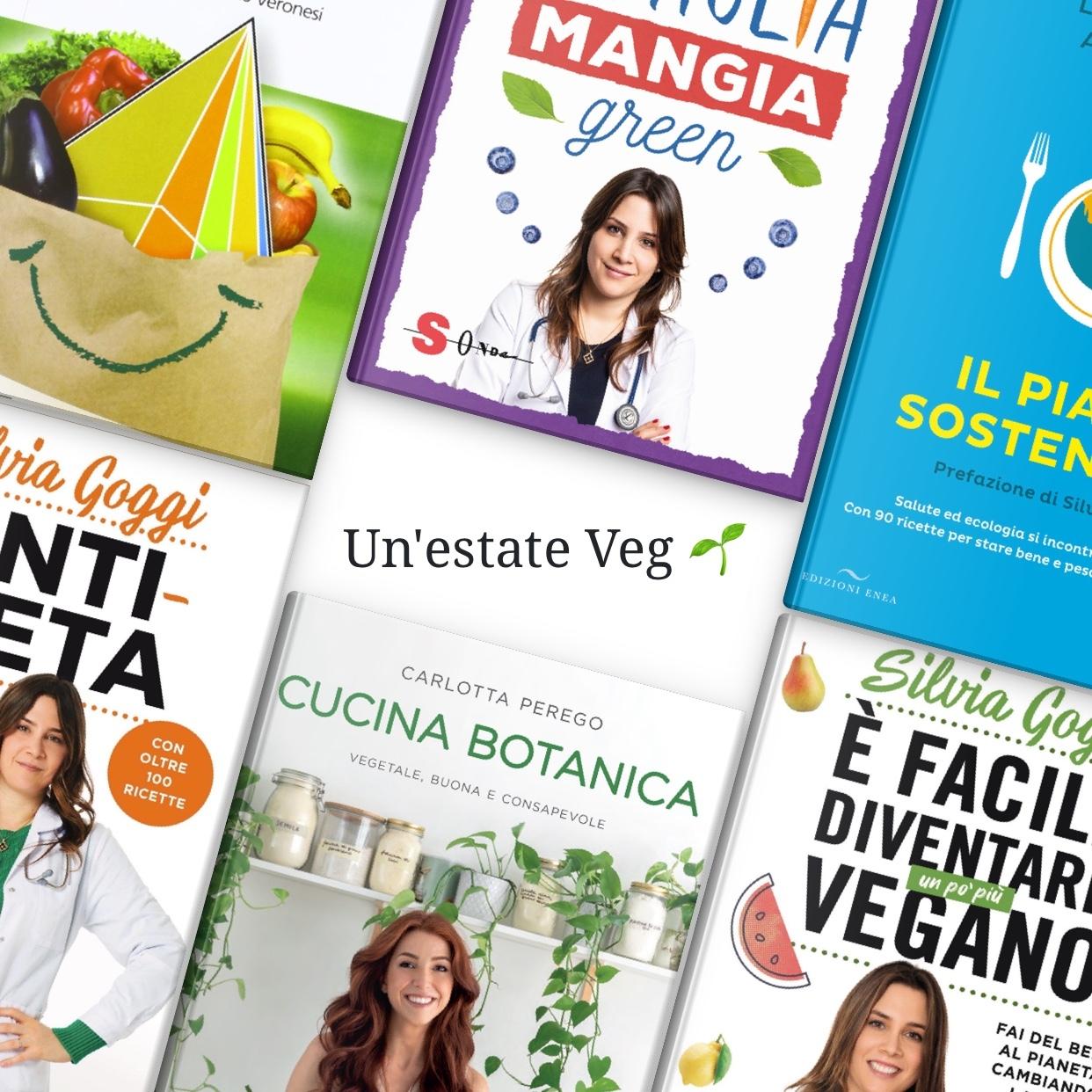 Un'estate vegana, per una dieta etica e sana