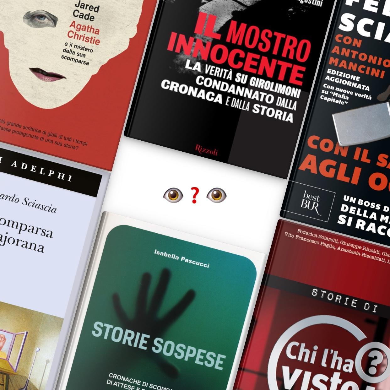 Scomparsi, i libri che parlano delle loro storie